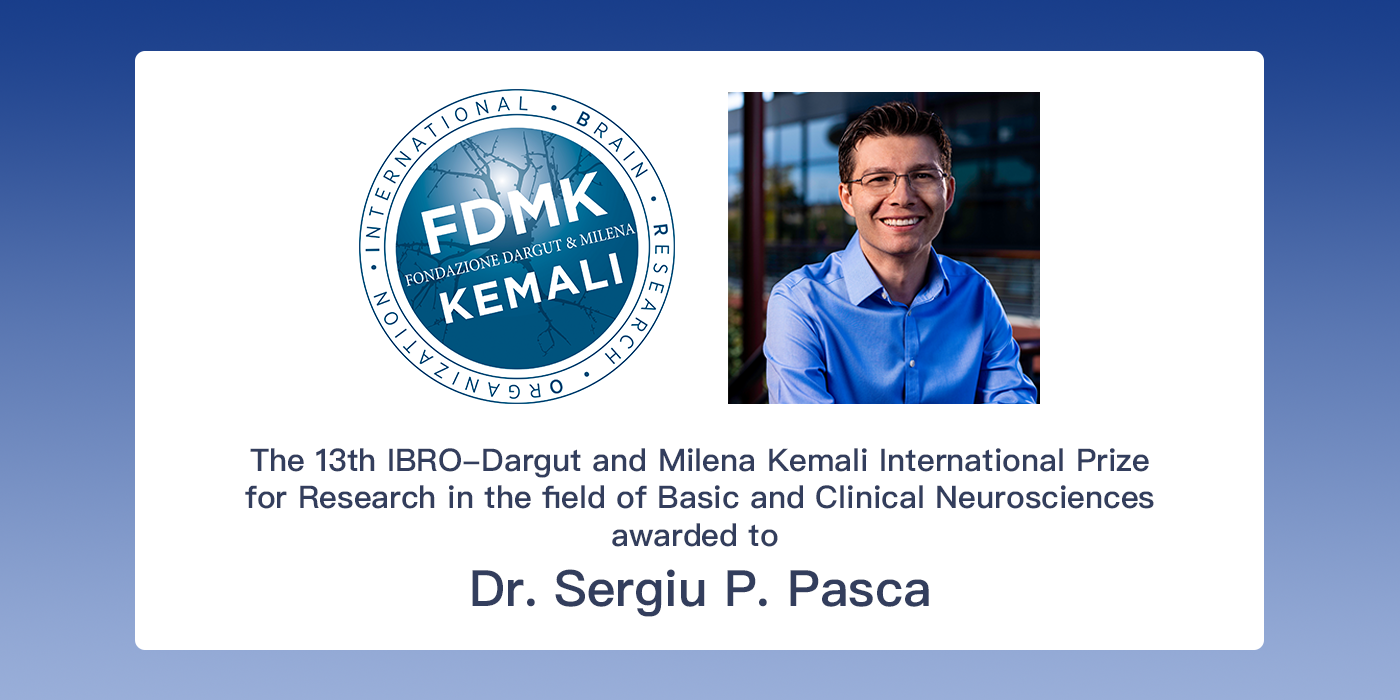 IBRO-Kemali Prize Awarded to Dr. Sergiu P. Pasca